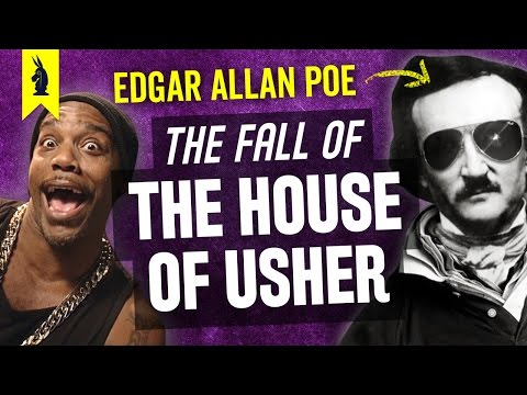 The Fall of the House of Usher by Edgar Allan Poe – Thug Notes Summary & Analysis