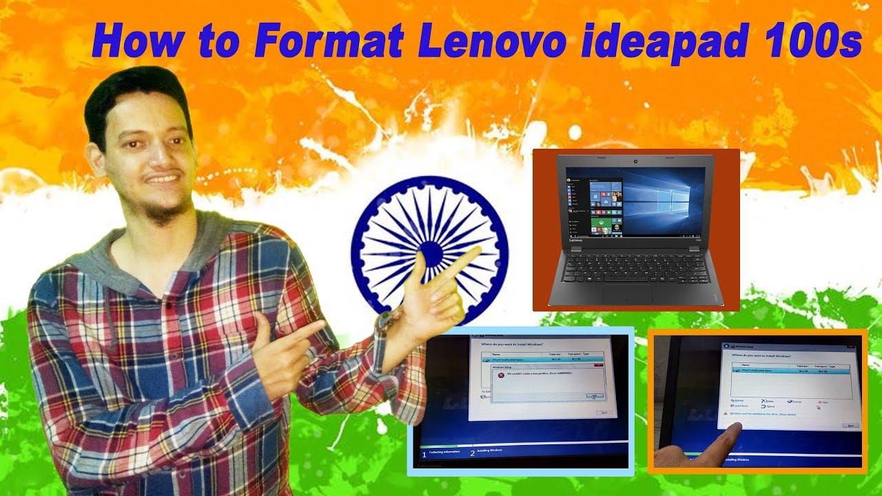 How to Format lenovo ideapad 100s Model