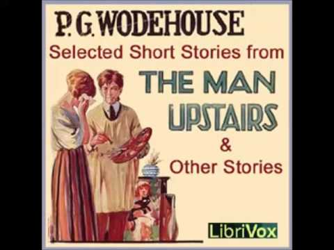 Selected Short Stories By P. G. WODEHOUSE (FULL Audiobook)
