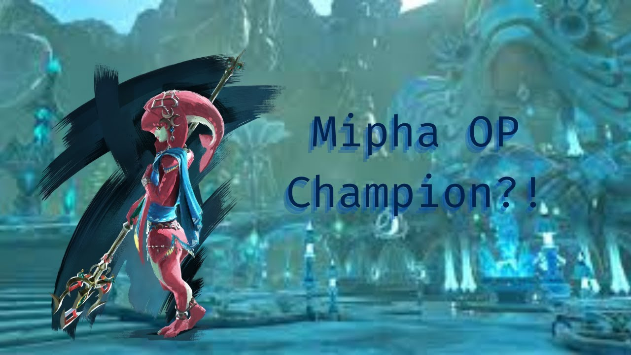 Why Mipha Is My Favorite Character To Use Hyrule Warriors Age Of Calamity Youtube