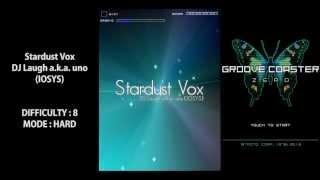 "Groove Coaster ZERO ""Stardust Vox"""