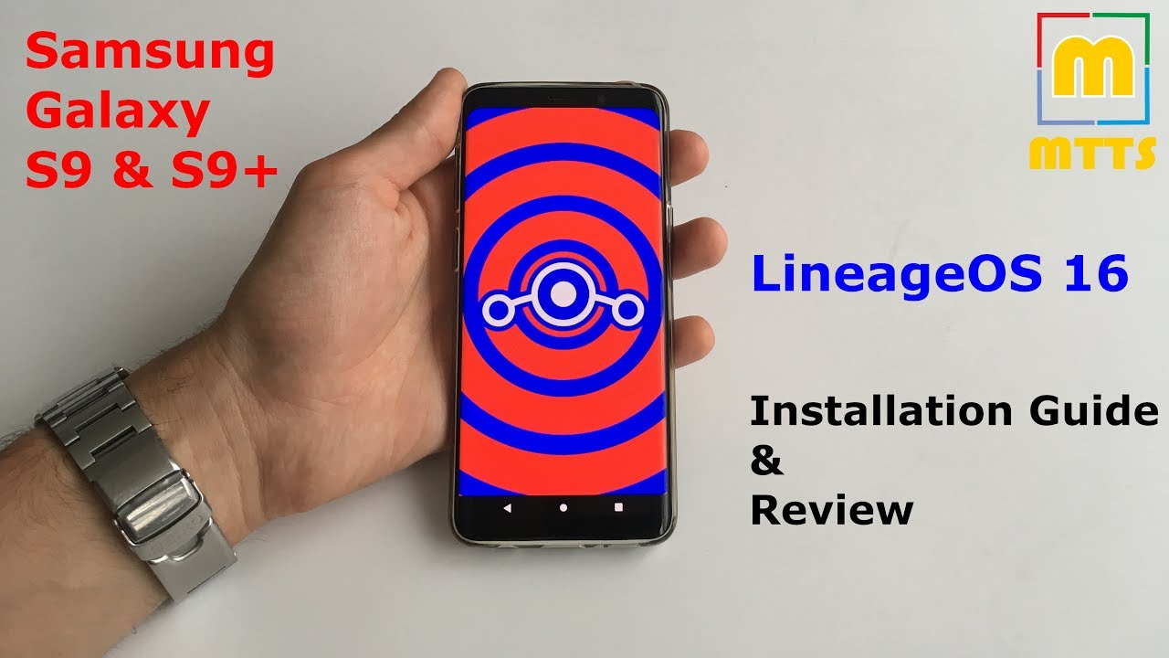 LineageOS 16 (Pie) - Galaxy S9 S9+ - Review & Installation Guide