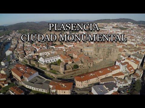 Plasencia, Ciudad monumental