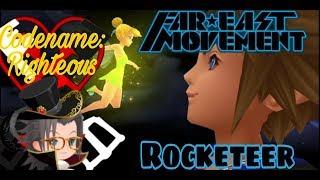 Far East Movement Rocketeer Kingdom Hearts AMV.mp3