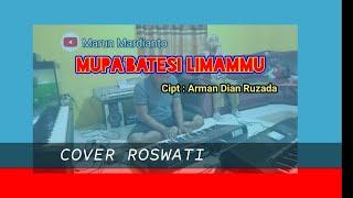 MUPA'BATESI LIMAMMU    Lagu BUGIS    COVER ROSWATI & MARUN MARDIANTO
