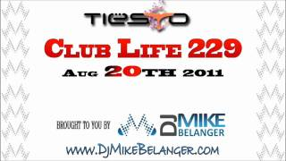 Tiesto Club Life 229 - 08.20.11 - Part 1 + Download