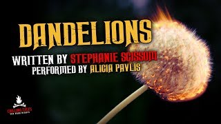 """""""Dandelions"""" Creepypasta 💀 Scary Stories of the Supernatural & Paranormal"""