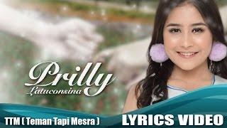 Video Prilly Latuconsina - Teman Tapi Mesra (Official Lyric Video) download MP3, 3GP, MP4, WEBM, AVI, FLV Agustus 2017