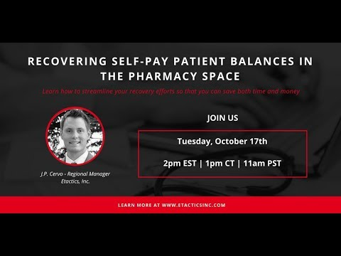 [WEBINAR] Recovering Self-Pay Patient Balances in The Pharmacy Space Official