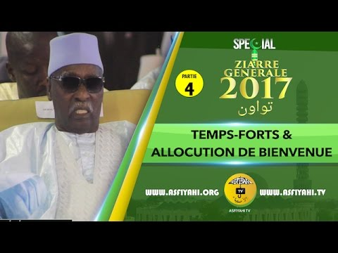 P4 - ZIARRE GENERALE 2017 - Discours Serigne Mbaye Sy Mansour