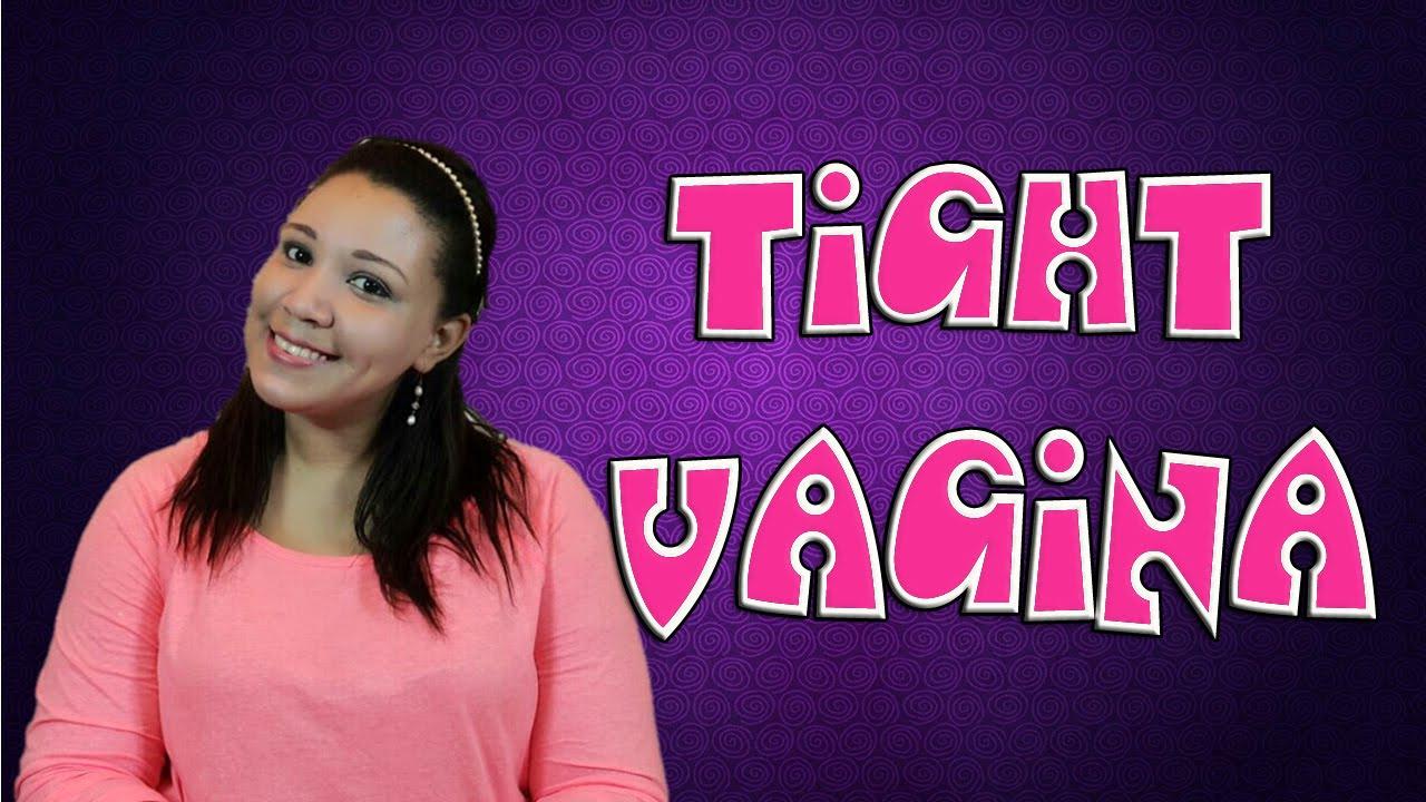 tight vagina (tips) - youtube