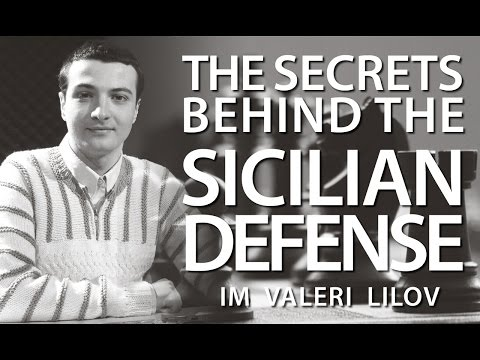 The Secrets Behind the Sicilian Defense with IM Valeri Lilov