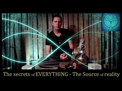 The secret to your Existence 1 – Secret Source of all reality