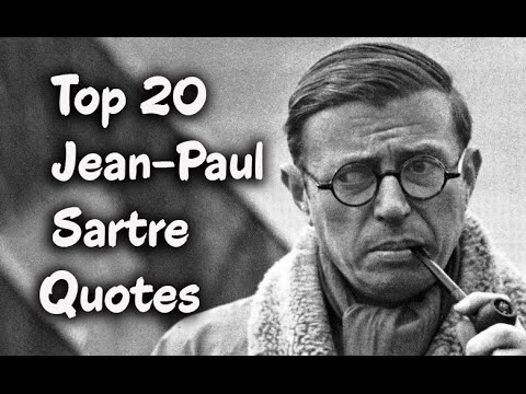 Top 20 Jean Paul Sartre Quotes The French Philosopher Youtube