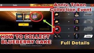 How To Collect Blueberry Cake In Free Fire || Anniv. token Connection Event Free Fire Full Details