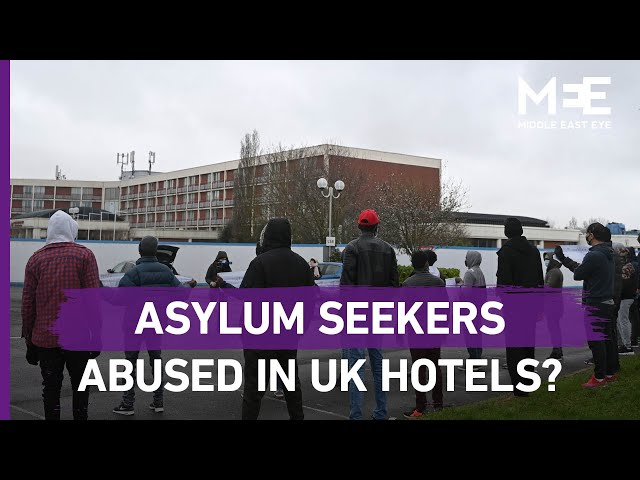 Investigation reveals 'sexual harassment' faced by asylum seekers in UK hotels