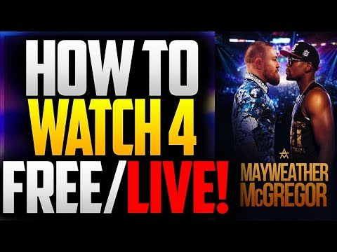 LIVE! How To Watch Floyd MayWeather VS Conor McGregor