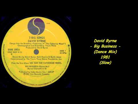 David Byrne - Big Business (Dance Mix) - 1981 (Slow)