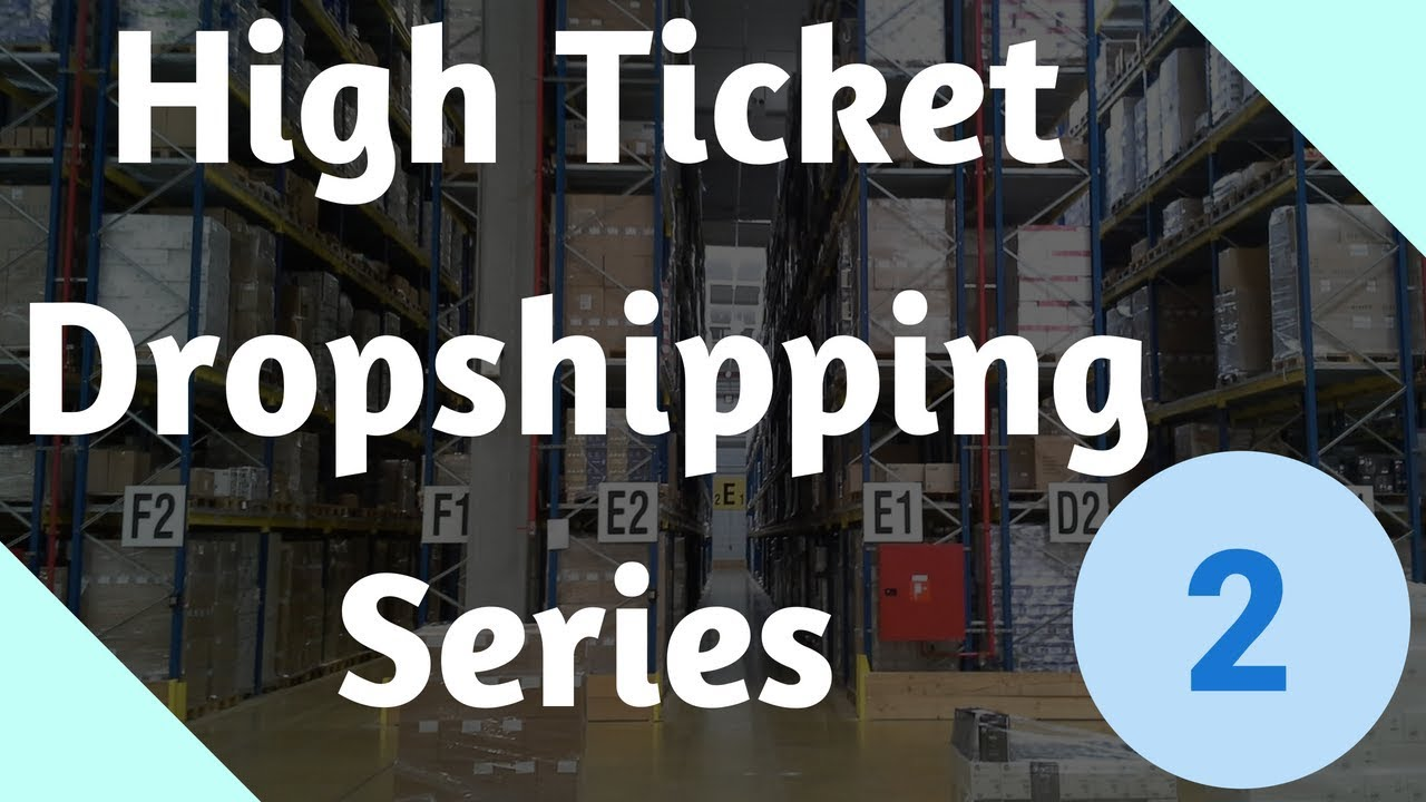 High Ticket Shopify Dropshipping (Part 2) - Finding Products