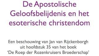 De Apostolische Geloofsbelijdenis en het esoterische christendom credo Confessio Fraternitatis