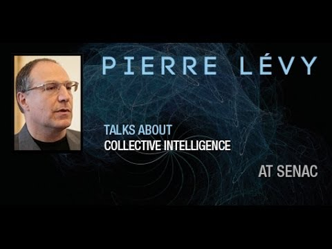 Pierre Lévy talks about Collective Intelligence at Senac