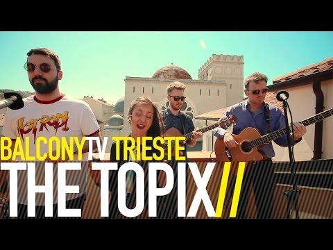 THE TOPIX - A GOOD ADVICE (BalconyTV)