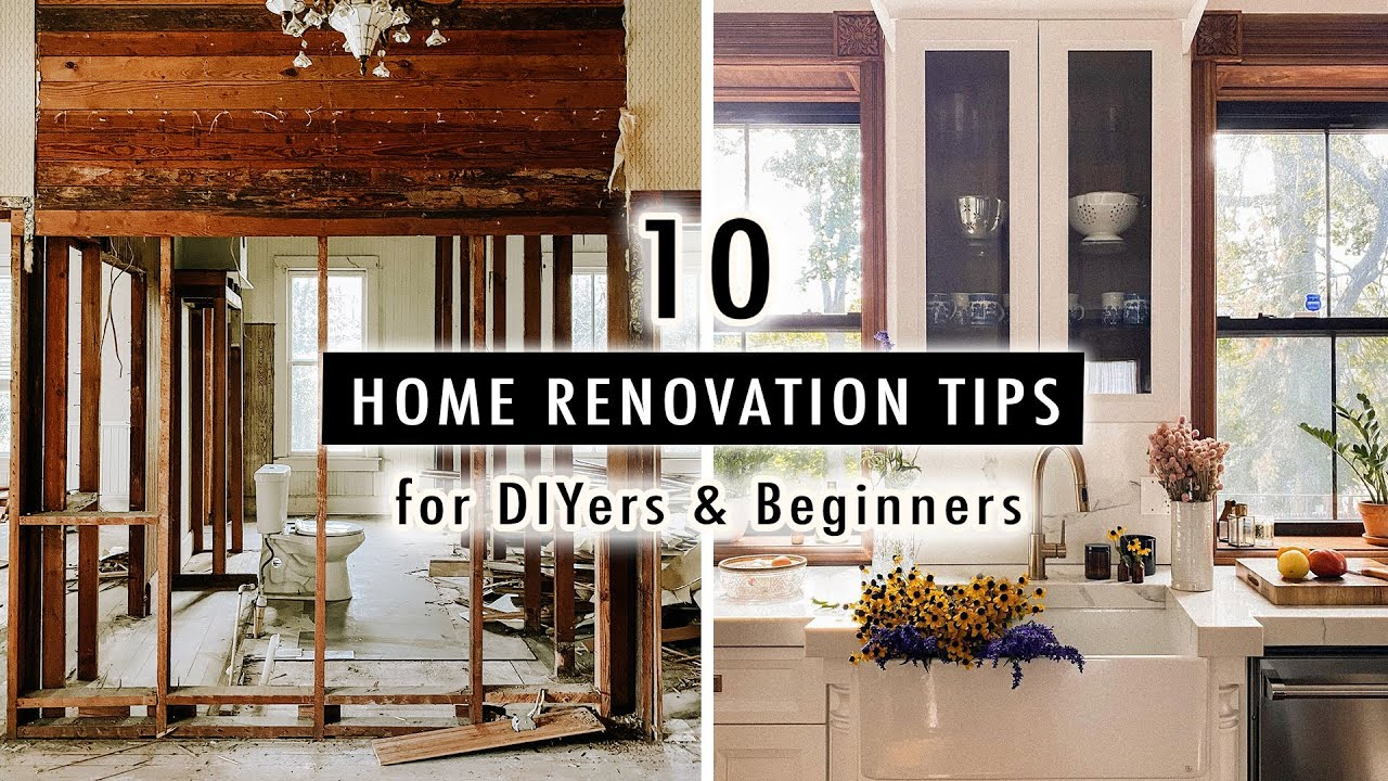 10 HOME RENOVATION TIPS for DIYers & Beginners *What I Wish I Knew Before*   XO, MaCenna