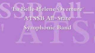 """La Belle Helene Overture"" 2010 ATSSB Texas All-State Band"