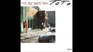 Toto - I'll Be Over You (Single Version) - Vinyl recording HD