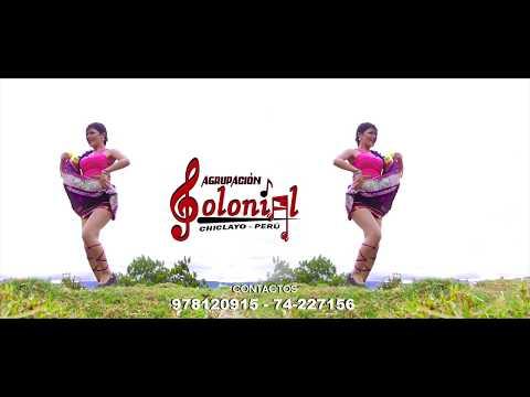 Agrupación Colonial - Cumbia Colonial (Videoclip)
