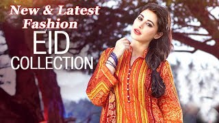 NEW and Latest,Fashion TRENDS Eid Dresses Collection 2018 2019 For womens
