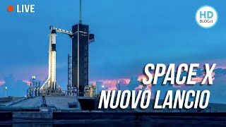 SPACEX Nuovo Lancio Demo-2 LIVE Streaming Launch America in Italiano