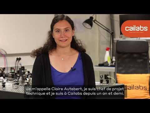 Cailabs Lumière sur... - Claire Autebert, chef de projet technique [Français]