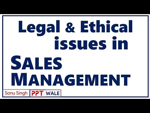 LEGAL & ETHICAL ISSUES IN SALES MANAGEMENT (SM) | BBA/MBA |