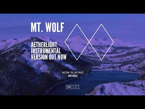 Mt. Wolf – Aetherlight Instrumental Version (Full Album)
