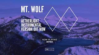 Mt. Wolf – Aetherlight Instrumental Version (Full Album)