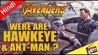 Avengers: Infinity War Were Are Hawkeye & Ant-man ? [Explained In Hindi]