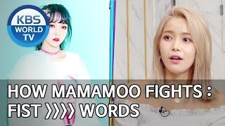 How MAMAMOO fights : Fist is better than words [Happy Together/2019.11.28]