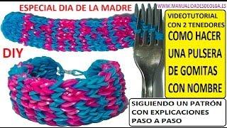 Repeat youtube video COMO HACER UNA PULSERA CON NOMBRE DE GOMITAS CON DOS TENEDORES. VIDEOTUTORIAL DIY,