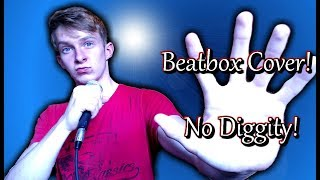 No Diggity: Blackstreet | Beatbox Cover |  By Cirby Beatbox