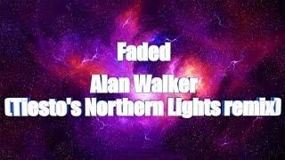 LYRICS   Faded - Alan Walker (Tiesto's Northern Lights remix) Resimi