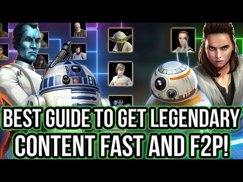 Best Guide To Quickly Get ALL Legendary Content F2P In 2018! | Star Wars: Galaxy Of Heroes