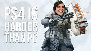 PS4 Is Harder Than PC (Apex Legends)