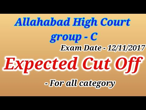 Expected Cut off - Allahabad High Court (group-C)