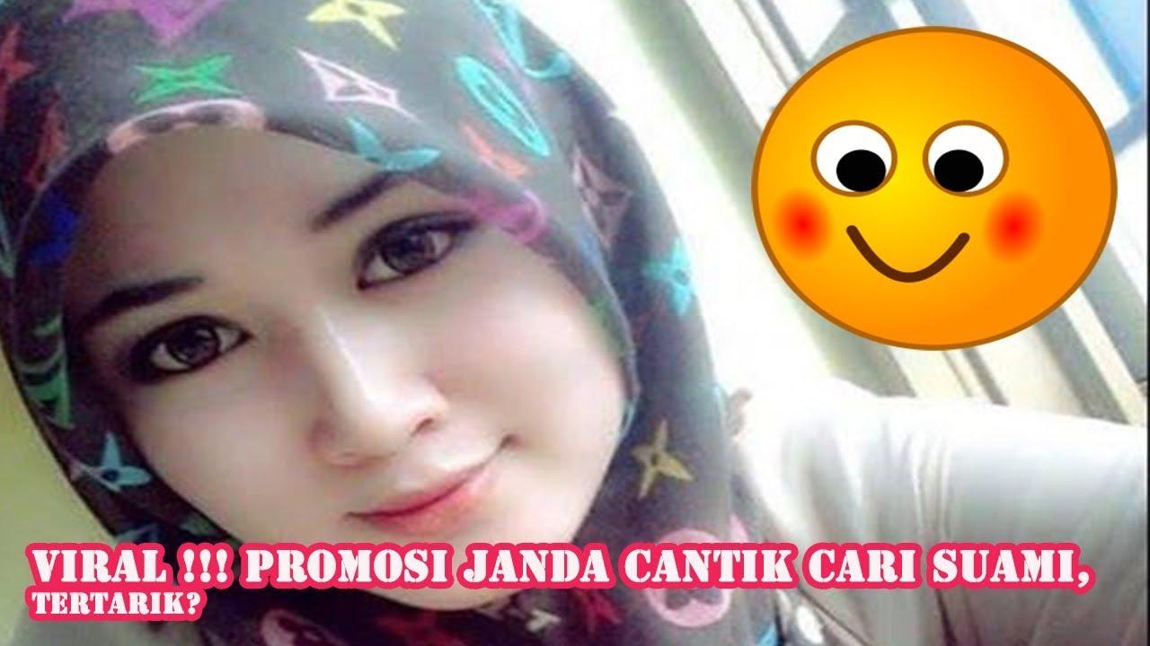 Viral Promosi Janda Cantik Cari Suami Youtube