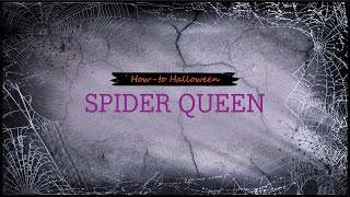 How-to Halloween: Spider Queen Thumbnail