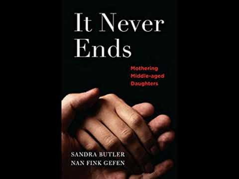 """Book Talk guest Sandra Butler co-author """"It Never Ends, Mothering Middle-aged Daughters"""""""