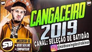 TURMA DO CANGACEIRO JULHO 2019 CD NOVO MÚSICAS NOVAS