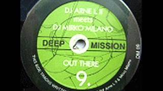 DJ Arne L II Meets DJ Mirko Milano - Out There (Original Mix)
