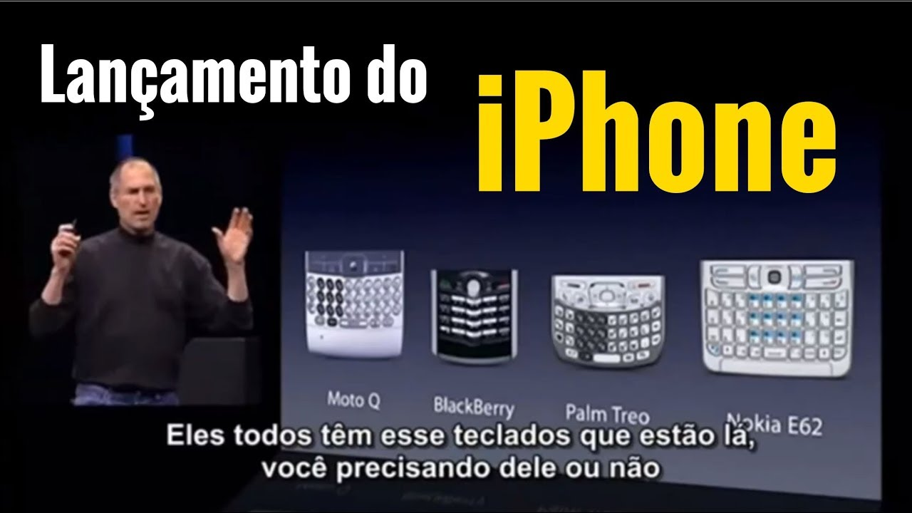 Steve Jobs Apresenta Primeiro Iphone 2007 Legendado Youtube